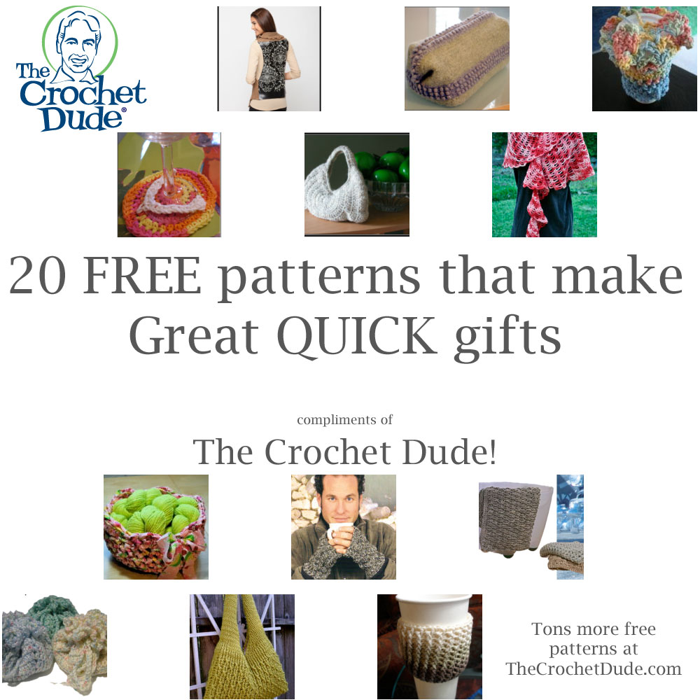 Crochet Patterns For Quick Gifts : Free Crochet Patterns for Quick Gifts! ? The Crochet Dude