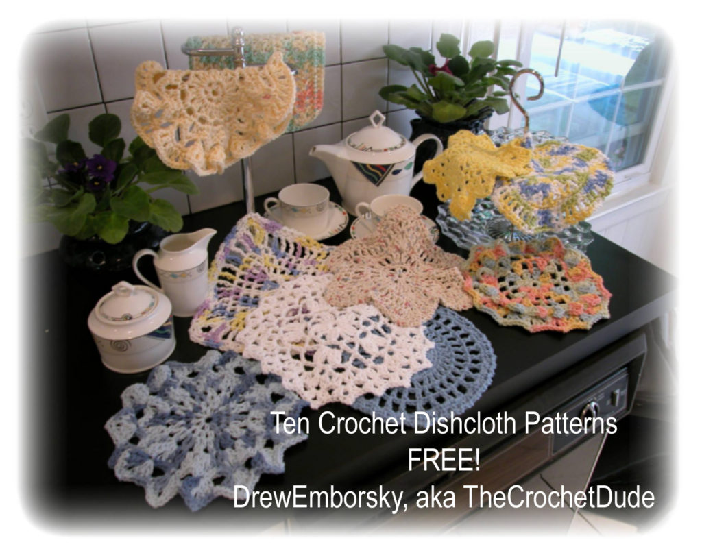 Ten free dishcloth patterns from Drew Emborsky, aka The Crochet Dude
