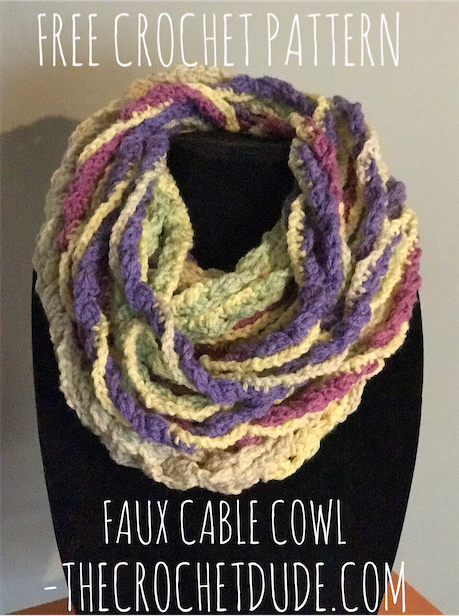 Free Crochet Pattern Faux Cable Cowl The Crochet Dude