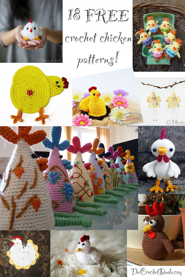 18 FREE crochet chicken patterns via TheCrochetDude.com